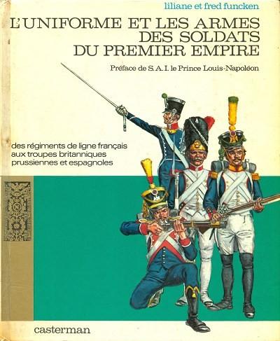 Couverture de (AUT) Funcken -U4 1- L'uniforme et les armes des soldats du premier empire