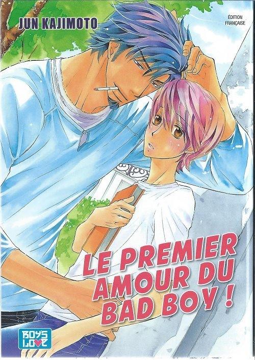 Couverture de Le premier Amour du bad boy ! - Le Premier Amour du bad boy !