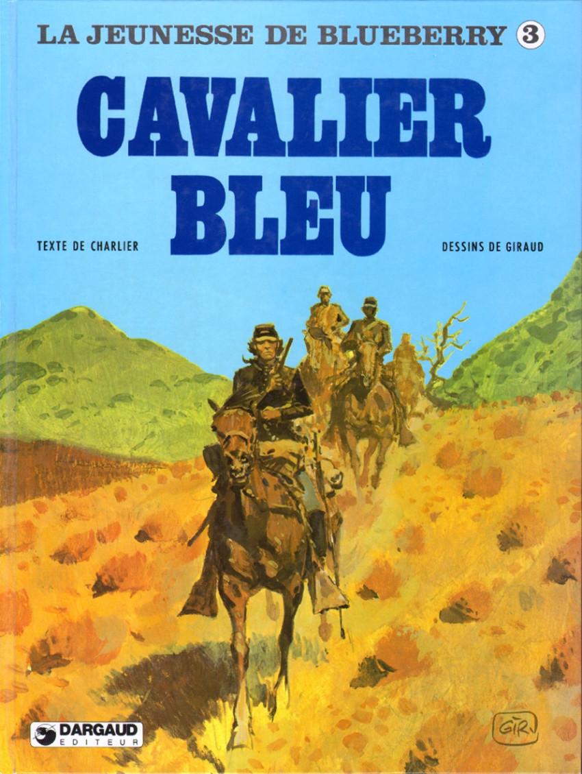 Couverture de Blueberry (La Jeunesse de) -3- Cavalier bleu