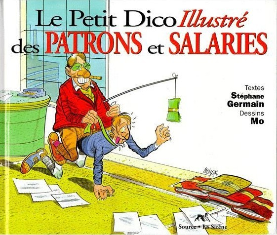 Couverture de Illustré (Le Petit) (La Sirène / Soleil Productions / Elcy) - Le Petit Dico Illustré des patrons et salariés