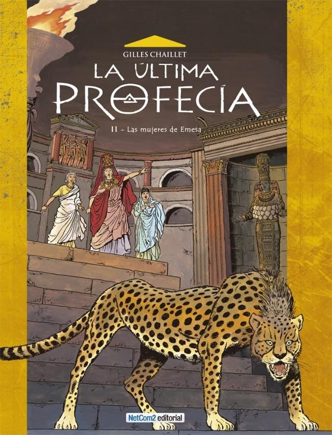 Couverture de La Última Profecía -2- Las mujeres de Emesa