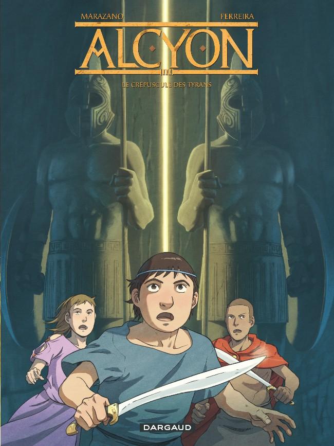 Couverture de Alcyon -3- Le Crépuscule des tyrans