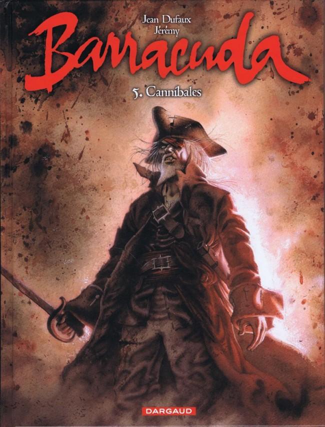 Couverture de Barracuda (Jérémy) -5- Cannibales