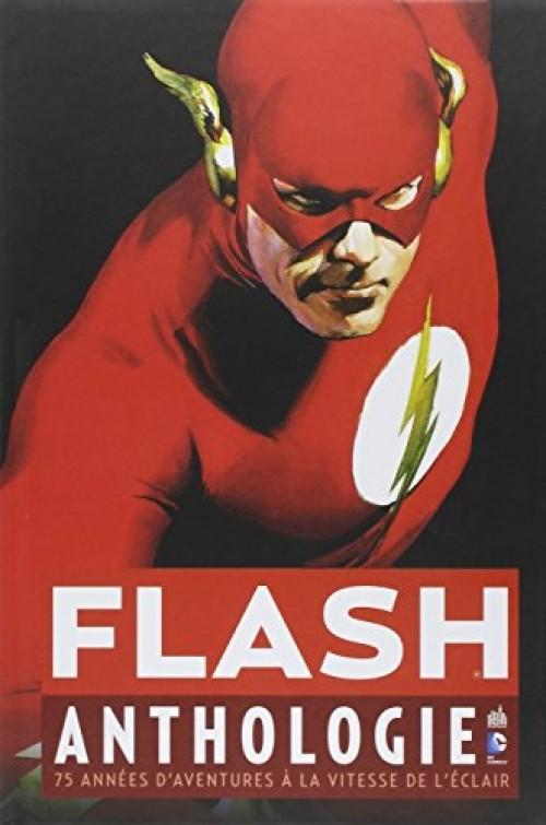 Flash Anthologie - 75 années d'aventures à la vitesse de l'éclair
