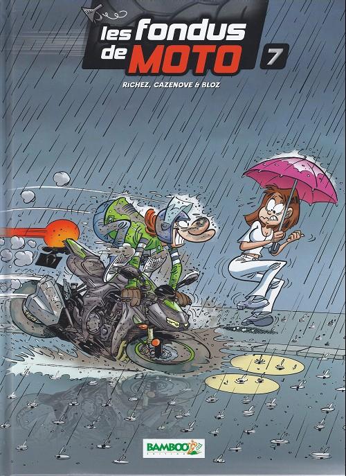 Couverture de Les fondus de moto -7- Les fondus de moto 7