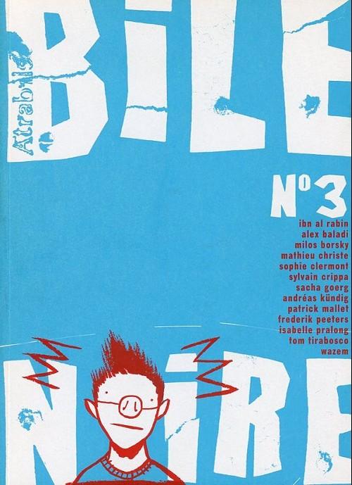 Couverture de Bile noire -3- Juin 1998
