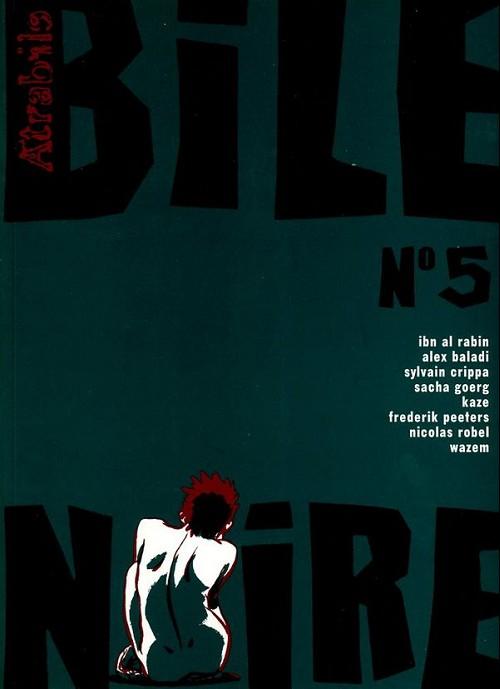 Couverture de Bile noire -5- Février 1999