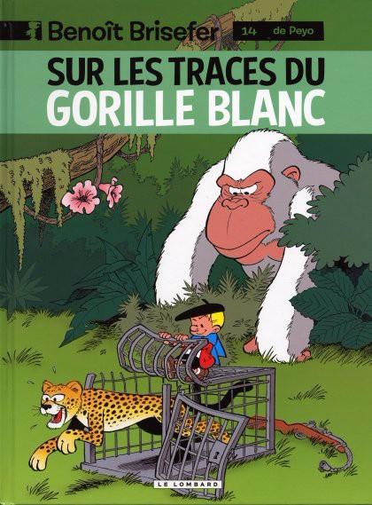 Couverture de Benoît Brisefer -14- Sur les traces du gorille blanc
