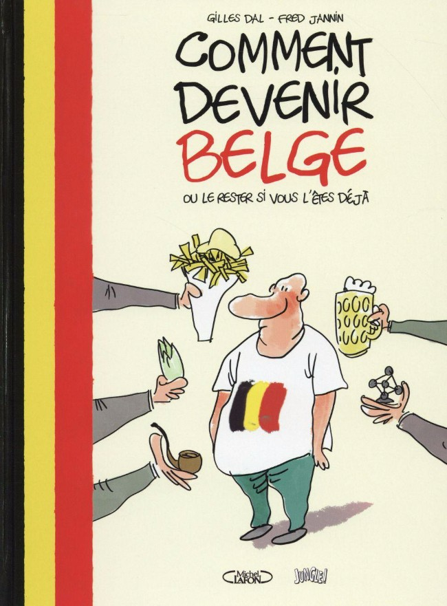 Couverture de Comment devenir Belge - Comment devenir Belge ou le rester si vous l'êtes déjà