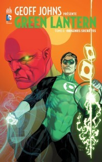 Couverture de Green Lantern (Geoff Johns présente) -0- Origines Secrètes