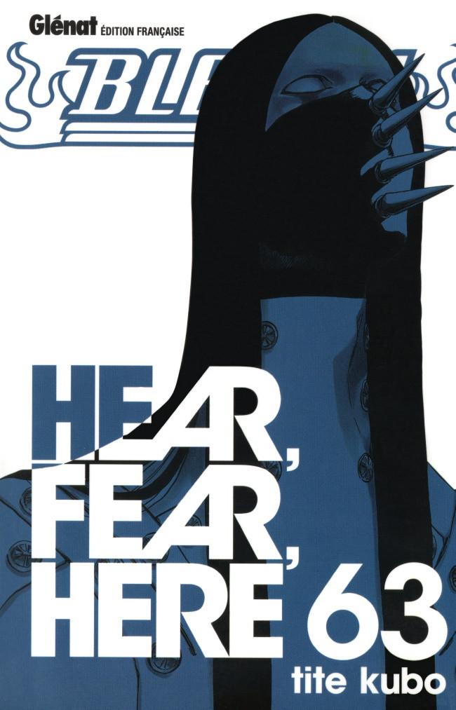 Couverture de Bleach -63- Hear, Fear, Here