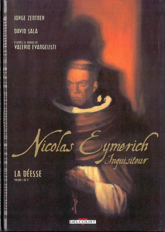 Couverture de Nicolas Eymerich, Inquisiteur -1- La déesse