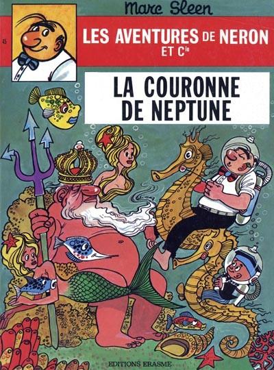 Couverture de Néron et Cie (Les Aventures de) (Érasme) -45- La couronne de Neptune