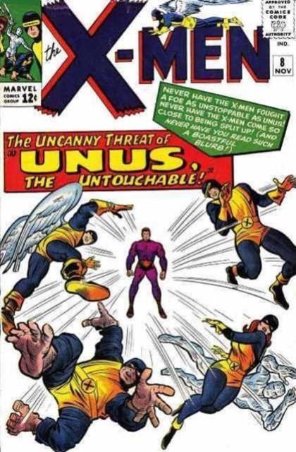 Couverture de Uncanny X-Men (The) (Marvel comics - 1963) -8- The uncanny threat of...unus, the untouchable!