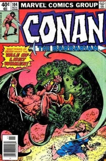 Couverture de Conan the Barbarian Vol 1 (Marvel - 1970) -104- The vale of lost women!