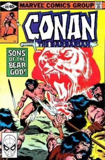 Couverture de Conan the Barbarian Vol 1 (Marvel - 1970) -109- Sons of the bear god!