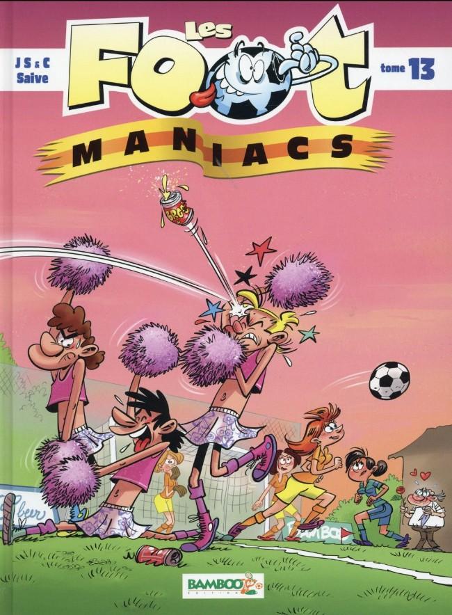 Couverture de Les foot-maniacs -13- Tome 13