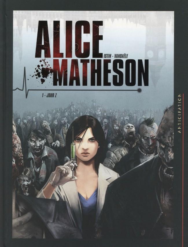 Couverture de Alice Matheson -1- Jour Z