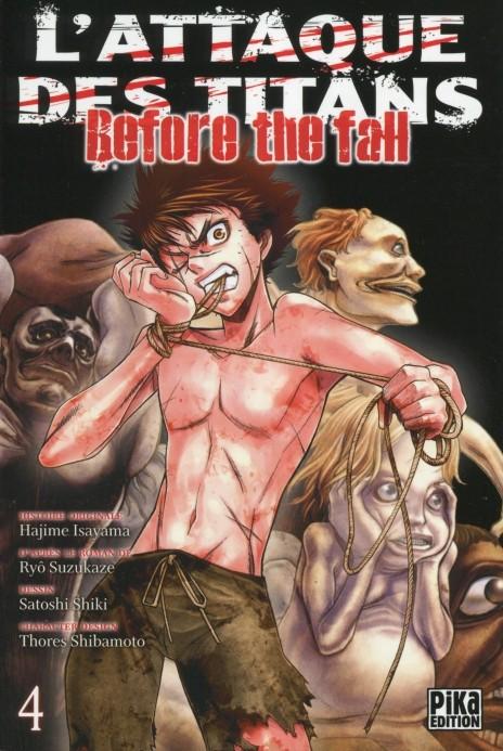 Couverture de L'attaque des Titans - Before The Fall -4- Tome 4