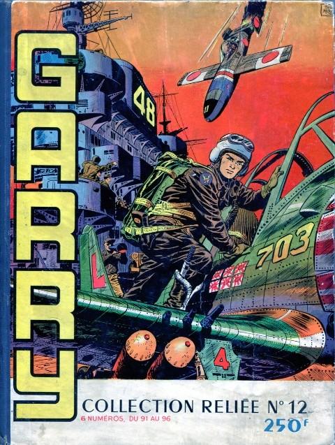 Couverture de Garry (Impéria) (2e série - 190 à 456) -Rec12- Collection Reliée N°12 (du n°91 au n°96)