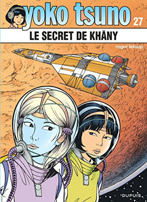 Couverture de Yoko Tsuno -27- Le Secret de Khâny