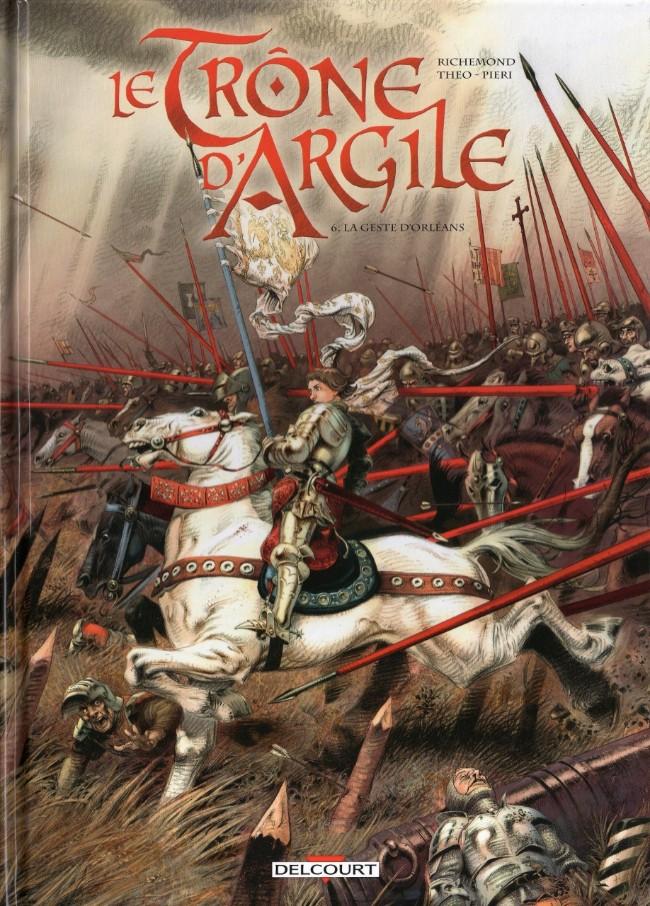 Couverture de Le trône d'Argile -6- La Geste d'Orléans