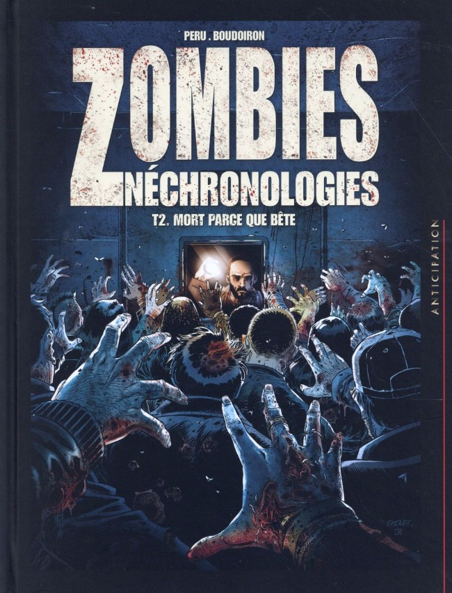 Couverture de Zombies Néchronologies -2- Mort parce que bête