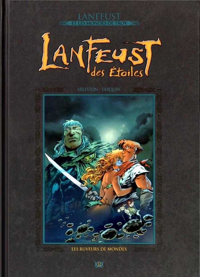 Couverture de Lanfeust et les mondes de Troy - La collection (Hachette) -12- Lanfeust des Étoiles - Les buveurs de monde