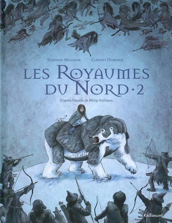 Couverture de À la croisée des mondes -2- Les Royaumes du Nord - 2