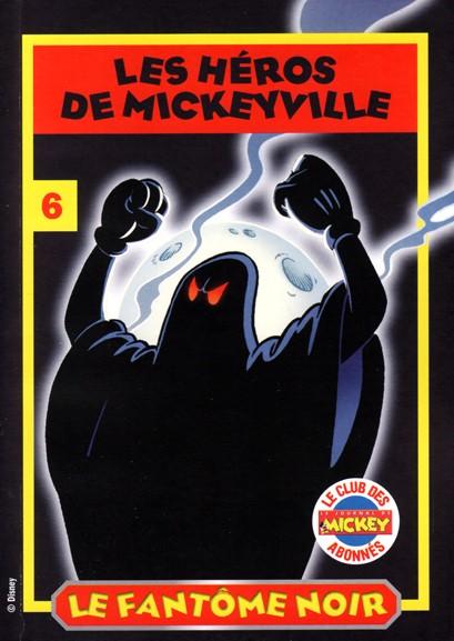 Couverture de Les héros de Mickeyville -6- Le Fantôme noir