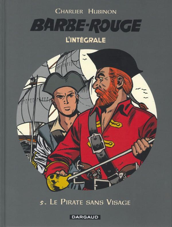 Couverture de Barbe-Rouge (L'intégrale - Nouvelle édition) -5- Le Pirate sans Visage