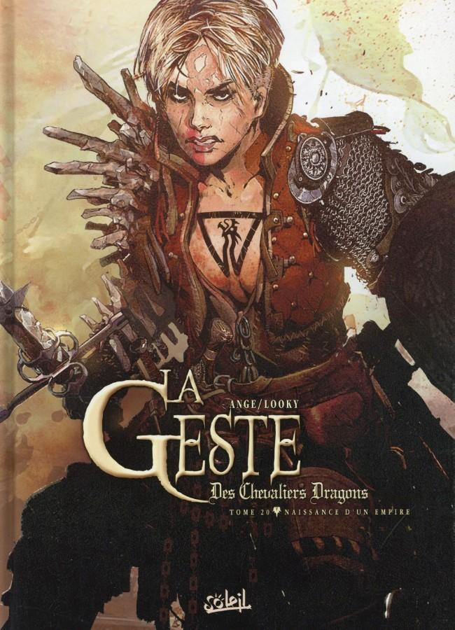 Couverture de La geste des Chevaliers Dragons -20- Naissance d'un empire