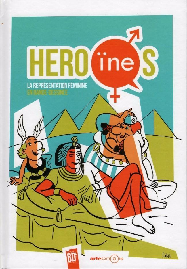 Couverture de Héro(ïne)s : la représentation féminine en bande-dessinée - Héro(ïne)s : la représentation féminine en bande dessinée