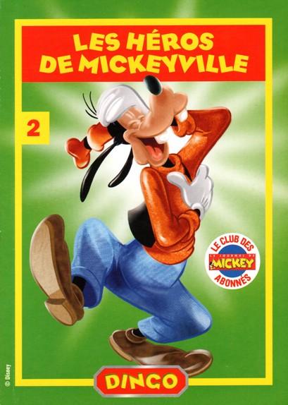 Couverture de Les héros de Mickeyville -2- Dingo