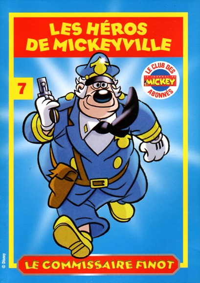 Couverture de Les héros de Mickeyville -7- Le Commissaire Finot