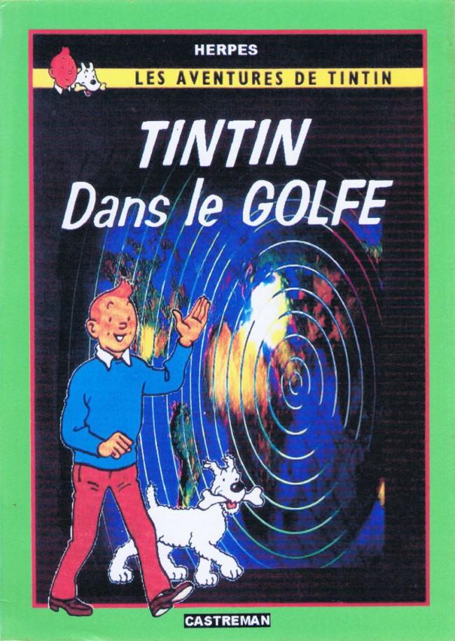 Couverture de Tintin - Pastiches, parodies & pirates - Tintin dans le Golfe
