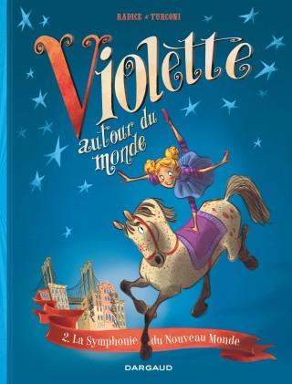 Couverture de Violette autour du monde -2- La symphonie du nouveau monde