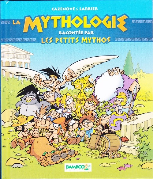 Couverture de Les petits Mythos -HS01- La mythologie racontée par les petits mythos