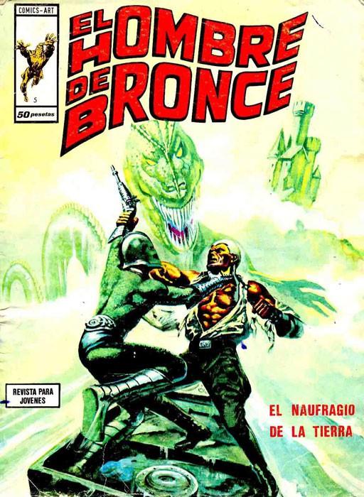 Couverture de Hombre de Bronze (El) -5- El naufragio de la Tierra