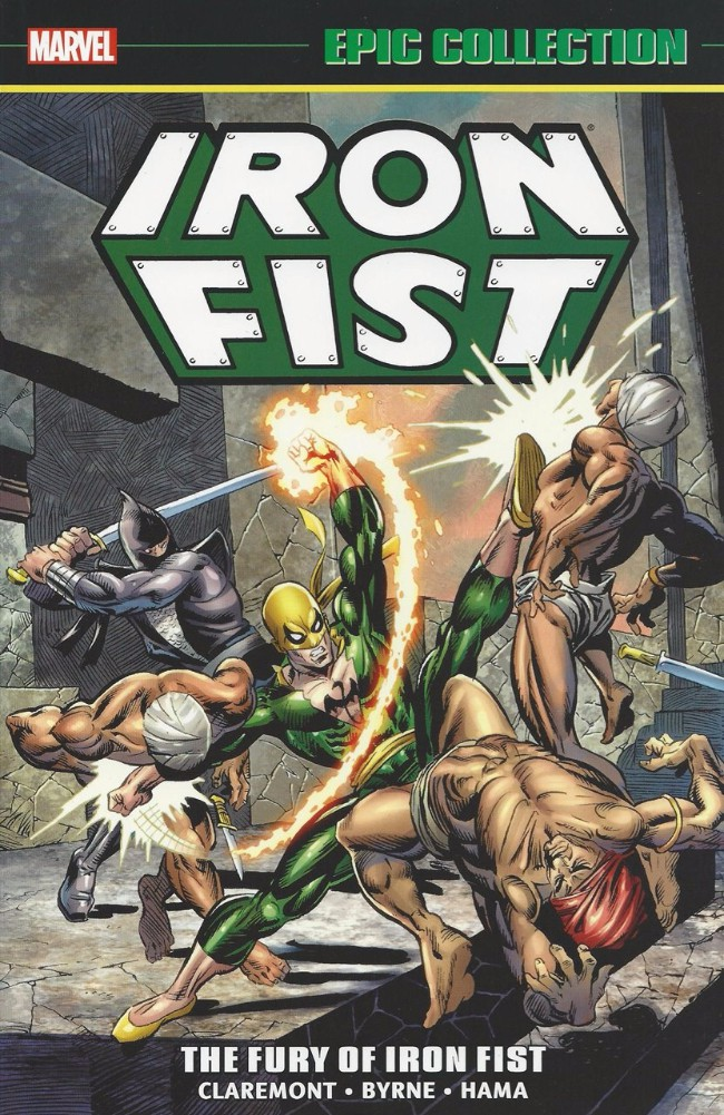 Couverture de Iron Fist Epic Collection (2015) -INT01- The Fury Of Iron Fist