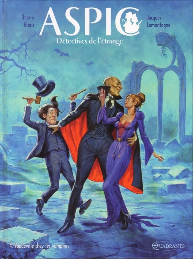 Couverture de Aspic, détectives de l'étrange -4- Vaudeville chez les vampires