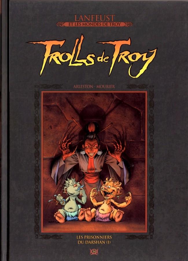 Couverture de Lanfeust et les mondes de Troy - La collection (Hachette) -54- Trolls de Troy - Les prisonniers du Darshan (I)