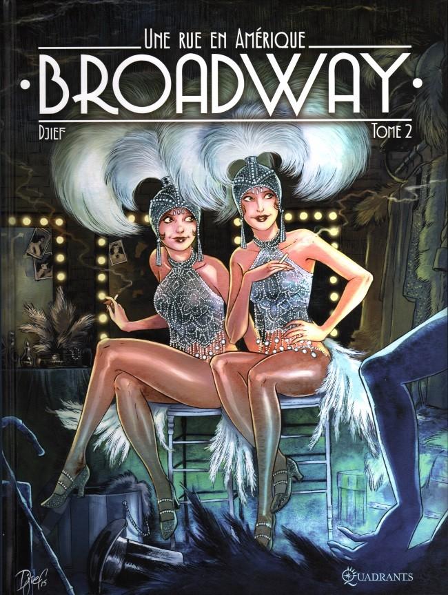 Broadway, une rue en Amérique - 2 Tomes