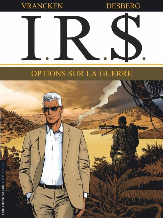 Couverture de I.R.$. puis I.R.$ -16- Options sur la guerre