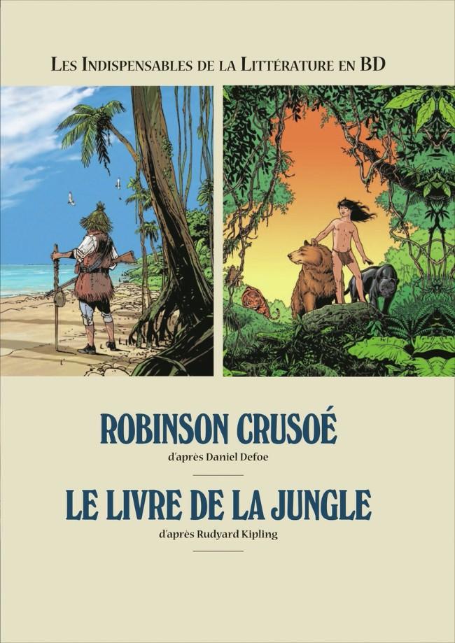 Couverture de Les indispensables de la Littérature en BD -FL10- Robinson Crusoé / Le livre de la jungle