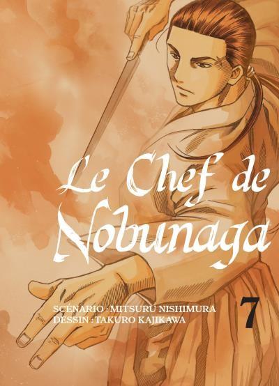 Couverture de Le chef de Nobunaga -7- Tome 7