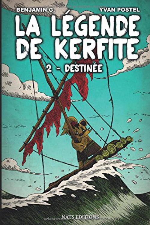 Couverture de La légende de Kerfite -2- Destinée