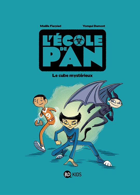 L'école de Pan (1) : Le cube mystérieux