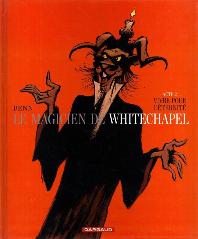 Couverture de Le magicien de Whitechapel -2- Vivre pour l'éternité