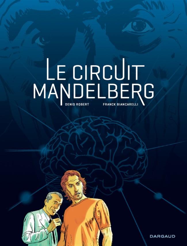 Couverture de Dunk -INT- Le circuit Mandelberg